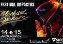 12º Festival Impactus – Tema Michael Jackson